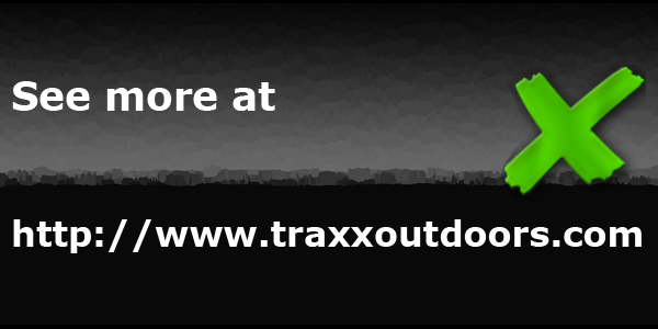 More at traxxoutdoors.com